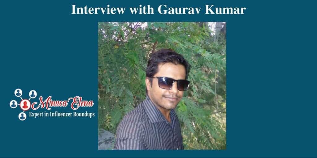 Interview with Gaurav Kumar