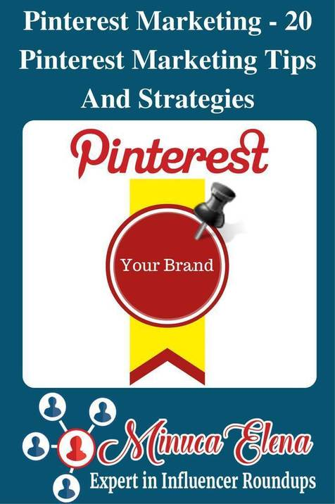 Pinterest Marketing – 20 Pinterest Marketing Tips And Strategies